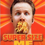 Super Size Me' Documentary